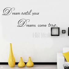 Dream Until Your Dreams Come True Inspirational Quote Wall Art Decal Ebay