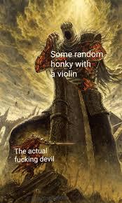 The devil went down to georgia cuz he ...