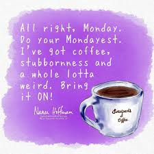funny coffee meme coffee quotes coffee humor monday coffee