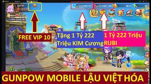 Game Lậu Mobile 2020 GunPow Mobile Lậu Free 1 Tỷ 222 Triệu KNB + ...
