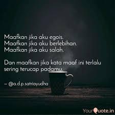 maafkan jika aku egois quotes writings by achmad dwiky