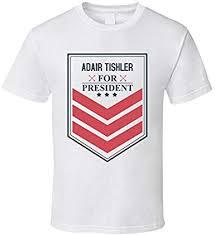 ADAIR TISHLER For President Funny Best Ever Female Celeb Cool Fan ...