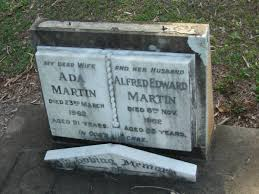 Ada MARTIN, wife, died 23 March 1962 aged 91 years; Alfred Edward ...