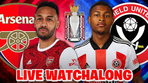 ARSENAL vs SHEFFIELD UNITED LIVE STREAM WATCH ALONG | PREMIER LEAGUE LIVE -  YouTube