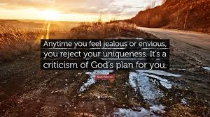 """rick warren quote """"anytime you feel jealous or envious you"""