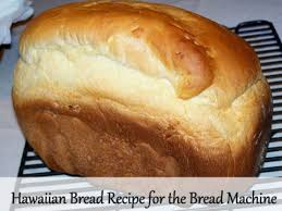 hawaiian bread recipe bread machine