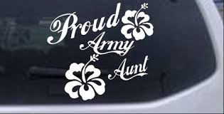 Proud Army Aunt Hibiscus Flowers Car Or Truck Window Laptop Decal Sticker Ebay