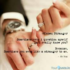 known stranger sometime quotes writings by deepshikha singh
