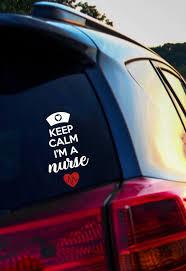 Keep Calm I M A Nurse Decal Nurse Life Decal Nurse Car Etsy