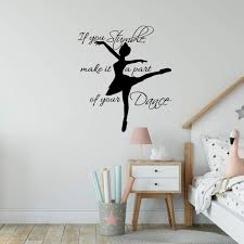 Vwaq If You Stumble Make It A Part Of Your Dance Wall Decal Girls Room