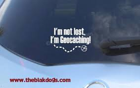 I M Not Lost I M Geocaching Vinyl Sticker Car Decal Etsy