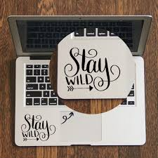 Stay Wild Curlycue Quote Decal Laptop Trackpad Sticker For Apple Macbook Pro Air Retina 11 12 13 14 15 17 Inch Vinyl Mac Book Laptop Skins Aliexpress