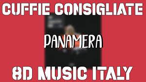 🎶 Panamera - 8D Music Italy 🎶 - YouTube