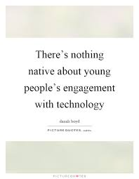 there s nothing native about young people s engagement