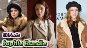 13 Amazing Facts Sophie Rundle Every Fan Must Know - YouTube
