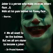 joker is a person who mak quotes writings by gaurav rastogi