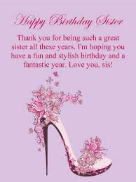 To A Great Sister Happy Birthday Card Birthday Greeting Cards By Davia Happy Birthday Wishes For Her Happy Birthday Wishes Sister Birthday Wishes For Her