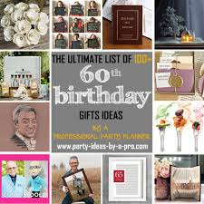 100 60th birthday gifts by a