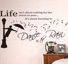 Life Inspirational Dance In The Rain Wall Art Quotes Vinyl Wall Sticker Decal Ebay