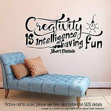 Amazon Com Wall Vinyl Decal Creativity Is Intelligence Having Fun Albert Einstein Quote Removable Nursery Office School Home Vinyl Decor Sticker Home Art Print Tt10188 Home Kitchen
