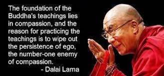 buddhism compassion ego quotes dalailama buddha quotes