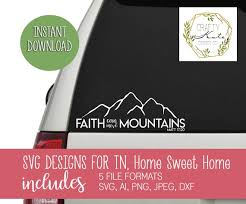 Faith Can Move Mountains Car Decal Svg Design Scripture Etsy
