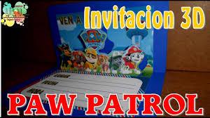 Invitacion Paw Patrol 3d Youtube