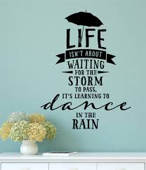 Dance In The Rain Vinyl Decal Wall Stickers Letters Words Home Decor