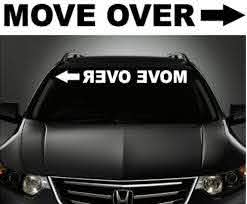 Amazon Com Vinylwithswag 21 Move Over Sticker Windshield Decal Buy 2 Get 3rd Free Automotive