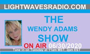 LWR The Wendy Adams Show returns Tomorrow at 11am MST, 2pm EST ...