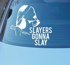 Slayers Gonna Slay Car Decal 6 10 35 Buffy The Vampire Slayer Gifts That Will Speak To Every Superfan S Soul Popsugar Tech Photo 22