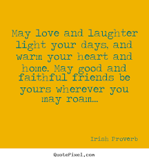 friendship quote love and laughter light your days and warm