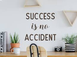 Success Is No Accident Wall Decal Vinyl Decal Office Etsy