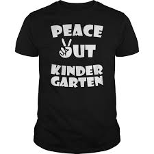 kids peace out kindergarten for graduation t shirt hoodie