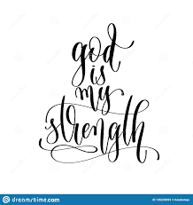 god is my strength hand lettering inscription text stock vector