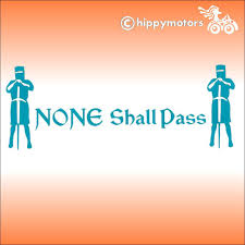 Monty Python Non Shall Pass Saying Decal Made Using Durable Colourfast Vinyl