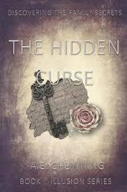 The Hidden Curse : A E Chewning : 9781695425606