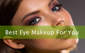 eye makeup a guide on choosing the