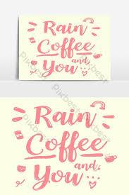 comel merah jambu kaligrafi quote hujan kopi dan anda gaya corak