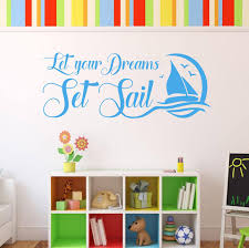 Wall Decal Let Your Dreams Set Sail Kids Wall Decals Wall Decals Wall Stickers
