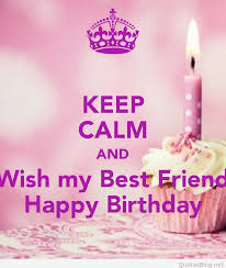 quotes about birthday my friend quotes
