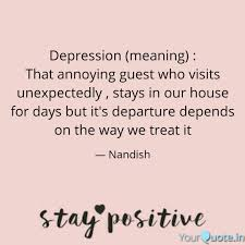 depression meaning th quotes writings by nandish