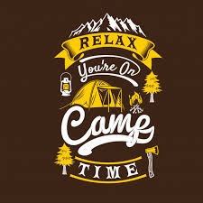 relax you are on camp time camping sayings quotes premium vector