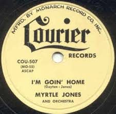 Myrtle Jones And Orchestra - I'm Goin' Home / I'm Alone (1955 ...