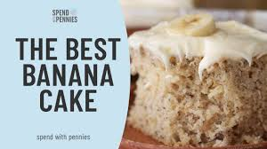 the best banana cake you
