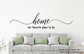 Home Our Favorite Place To Be Decal Home Quotes Wall Decals Etsy
