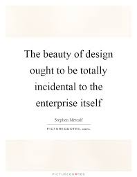 beauty design quotes sayings beauty design picture quotes