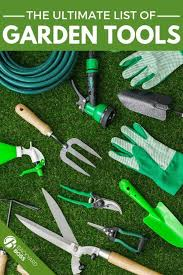 the ultimate list of garden tools in