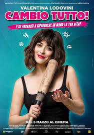 Cambio tutto [HD] (2020) Streaming - FILM GRATIS by CB01.UNO