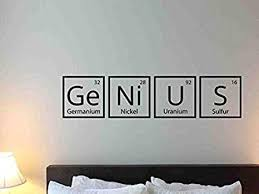 Atopdecals Science Wall Decal Genius Periodic Table Elements School Chemistry Quote Library Motivation Study Learnin In 2020 Chemistry Quotes Vinyl Sticker Wall Decals